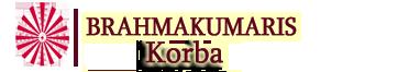 Brahma Kumaris   Korba